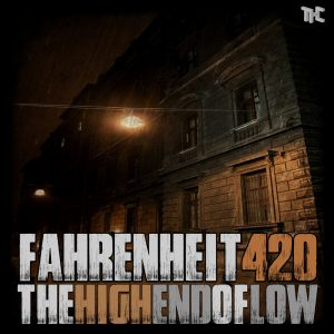 FAHRENHEIT 420<br>The High End Of Low (2014)</br>